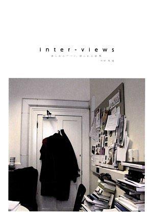 inter‐views―語られるアート、語られる世界の詳細を見る