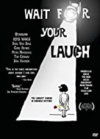 Wait for Your Laugh [DVD]