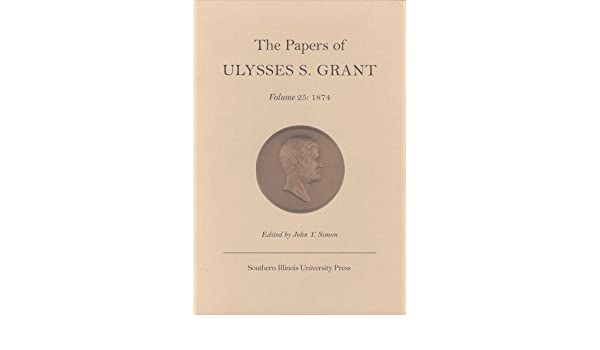 amazon the papers of ulysses s grant dealing with criticism as