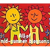 All of Midsummer Blossoms by Various Artists (2005-08-17)