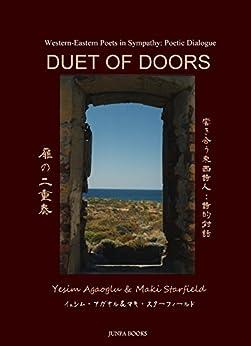 [Yesim Agaoglu, Maki Starfield]のDuet of Doors 扉の二重奏