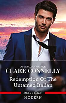 Redemption of the Untamed Italian by [Connelly, Clare]