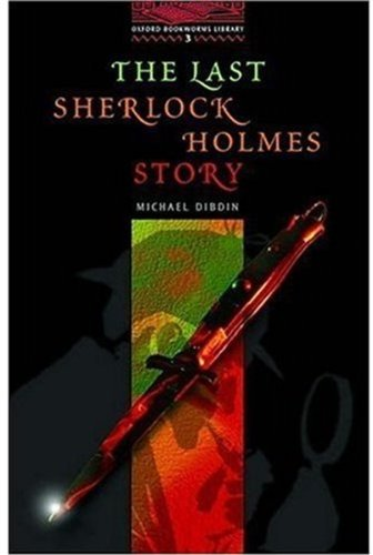 The Last Sherlock Holmes Story: 1000 Headwords (Oxford Bookworms ELT)の詳細を見る