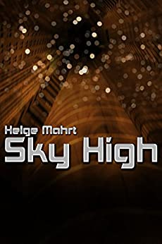 Sky High by [Mahrt, Helge]