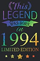 This Legend Was Born In 1994: Blank Lined Journal, Scratched Rainbow, Happy 25th Birthday Notebook, Logbook, Diary, Perfect Gift For 25 Year Old Boys And Girls
