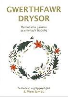 Gwerthfawr Drysor - Detholiad o Garolau ac Emynau'r Nadolig