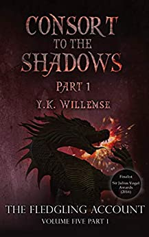 Consort to the Shadows (The Fledgling Account Book 5) by [Willemse, Y. K.]