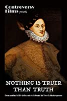 Nothing is Truer Than Truth [DVD]