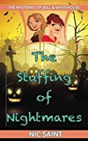 The Stuffing of Nightmares (The Mysteries of Bell & Whitehouse) (Volume 7) [並行輸入品]