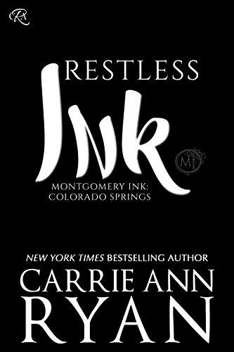 Restless Ink (Montgomery Ink: Colorado Springs Book 2) (English Edition)