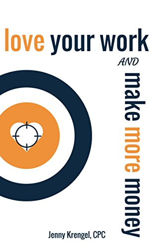 Love Your Work and Make More Money (English Edition)