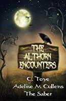 The Althorn Encounters