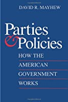 Parties and Policies: How the American Government Works