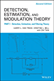 Detection Estimation and Modulation Theory, Part I: Detection, Estimation, and Filtering Theory (English Edition)