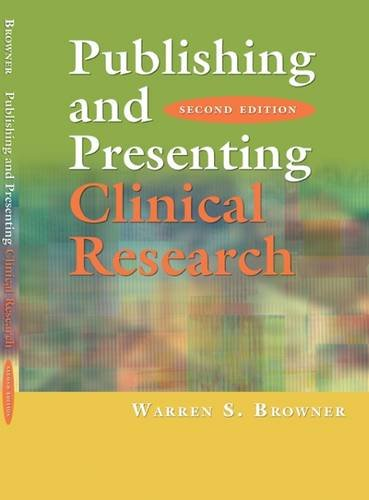 Download Publishing and Presenting Clinical Research 0781795060