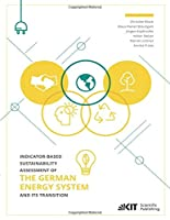 Indicator-based Sustainability Assessment of the German Energy System and its Transition