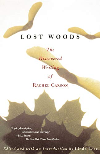 Download Lost Woods: The Discovered Writing of Rachel Carson 0807085472