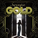 Swingin' GOLD -tribute to THE GREAT GATSBY- ユーチューブ 音楽 試聴