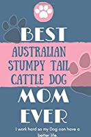 Best  Austrian Black and Tan Hound Mom Ever Notebook  Gift: Lined Notebook  / Journal Gift, 120 Pages, 6x9, Soft Cover, Matte Finish
