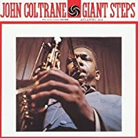 Giant Steps by JOHN COLTRANE (2013-01-23)