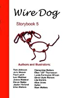 Wire Dog Stories Storybook 5