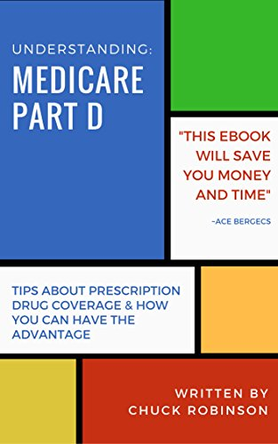 Understanding Medicare Part D (English Edition)