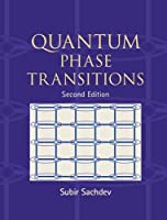 Quantum Phase Transitions by Subir Sachdev(2011-05-09)