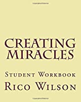 Creating Miracles: Student Workbook【洋書】 [並行輸入品]