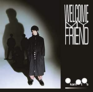 【Amazon.co.jp限定】Welcome My Friend (初回生産限定盤) (メガジャケ付)