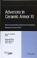 Advances in Ceramic Armor XI (Ceramic Engineering and Science Proceedings)