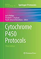 Cytochrome P450 Protocols (Methods in Molecular Biology)