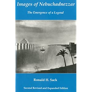 Images of Nebuchadnezzar: The Emergence of a Legend