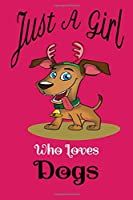 Just a girl who loves dogs notebook journal -dogs notebook journal for women pink: Cute dogs Wide Ruled Paper Notebook Journal | Nifty Baby Pink Pug Wide Blank Lined Workbook for Teens Kids Students Girls for Home School College for Writing Notes