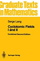 Cyclotomic Fields I and II (Graduate Texts in Mathematics) (v. 1-2) by Serge Lang(1989-12-18)