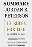 Summary 12 Rules for Life: An Antidote to Chaos