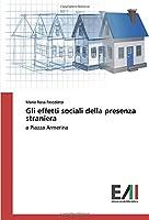 Gli effetti sociali della presenza straniera: a Piazza Armerina