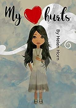 My Heart hurts (English Edition)