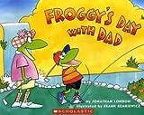 Froggy's Day with Dad: Niveaustufe: Selbststaendig ab Kl. 3, mit der Lehrkraft ab Kl. 2