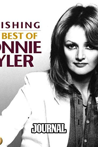 Journal: Bonnie Tyler Welsh Singer It's a Heartache and Total Eclipse of the Heart Biggest Hit Best-Selling Singles Of All Time, Soft Cover Paper 6 x 9 Inches 110 Pages, Supplies Student Teacher Daily Creative Writing, Paper Workbook for Teens & Children.