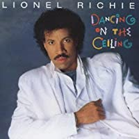 Dancing on the Ceiling by Lionel Richie (2013-10-22)