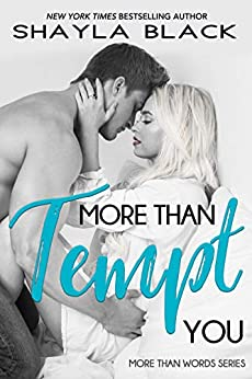 More Than Tempt You (More Than Words Book 5) by [Black, Shayla]