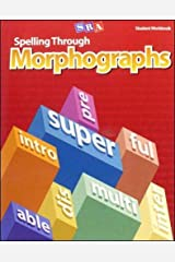 Spelling Through Morphographs, Student Workbook Paperback