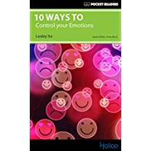 10 Ways to Control your Emotions: Pocket Readers (English Edition)