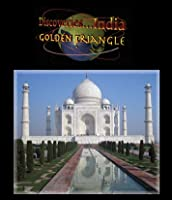 Discoveries...India: The Golden Triangle [Blu-ray]