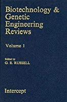 Biotechnology and Genetic Engineering Reviews (Biotechnology & Genetic Engineering Reviews)