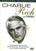 Legends In Concert / Charlie Rich & Friends
