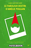 "Notebook: No311 My Amelie Minimal Movie Poster Le Fabuleux Desti , Journal for Writing, College Ruled Size 6"" x 9"", 110 Pages"
