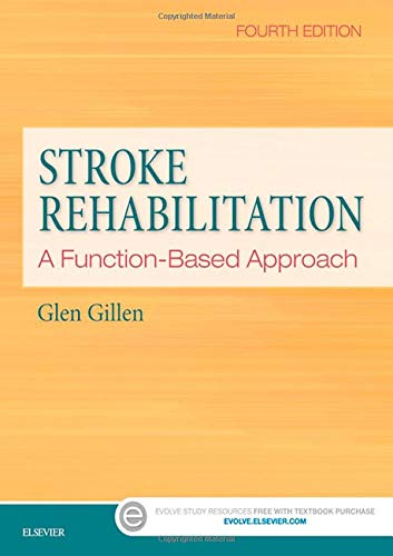 Download Stroke Rehabilitation: A Function-Based Approach, 4e 0323172814