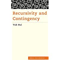 Recursivity and Contingency (Media Philosophy) (English Edition)