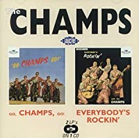 Go Champs Go/Everybody's Rockin' by Champs (1994-06-14)